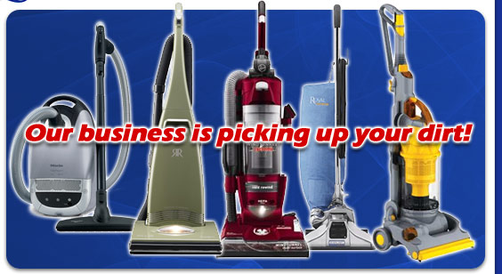 Strongsville Vacuum - Our Busines is Picking Up Your Dirt!